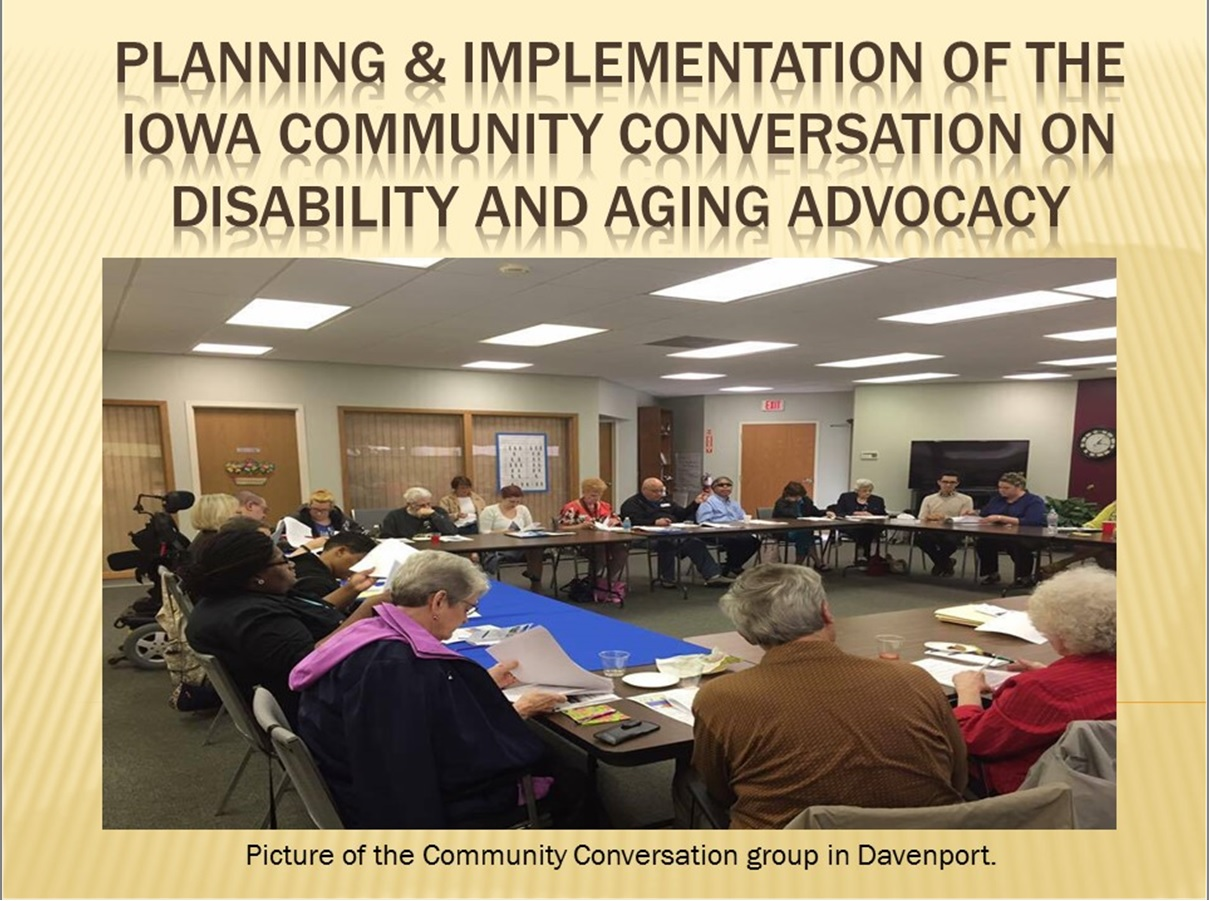 Planning and Implementation of the Iowa Community Conversation on Disability and Aging Advocacy 2017
